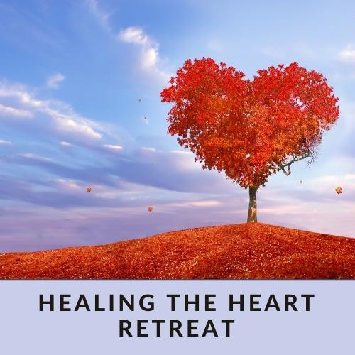 Healing the Heart retreat