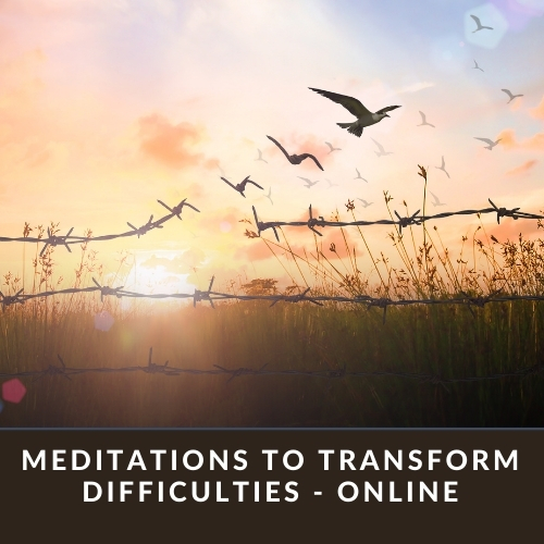 Click for Meditations to Transform Difficulties